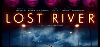 New One Sheet & Live Q&A Details With Ryan Gosling Have Arrived For 'Lost River'
