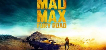 Mad Max : Fury Road – Part Of 2015's Best