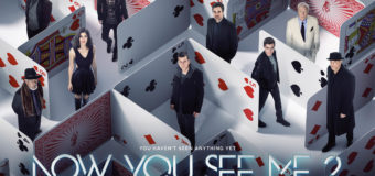 FTVN Competition: Win A Merchandise Set With Now You See Me 2 – In Cinemas Now