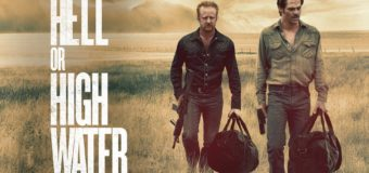 Hell Or High Water Review: An Excellent Film With A Very Strong Cast