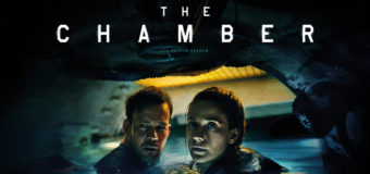 Brand New Trailer & Release Date Revealed For The Chamber