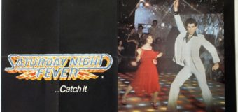 Saturday Night Fever – Still 'Staying Alive' After Four Decades….